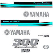 Yamaha 300 Four Stroke Die Cut Decals Outboard Engine Graphic Motor 300hp Teal