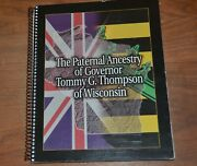 The Paternal Ancestry Of Governor Tommy Thompson Wisconsin Genealogy Book Signed