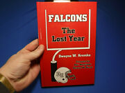 Falcons The Lost Year- Dwayne W. Kremko, 2004, Signed