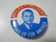 George Wallace Wallace For President Stand Up For America Campaign Button