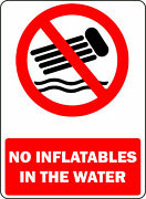 No Inflatables In The Water Osha Decal Safety Sign Sticker 3m Usa Made