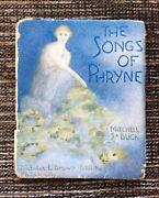 Rare 1st Edition Vintage 1917 The Songs Of Phryne Poetry By Mitchell S. Buck