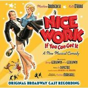 Original Cast - Nice Work If You Can Get It [new Cd]
