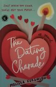 The Dating Charade By Melissa Ferguson Paperback Signed