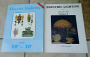 Lot 2 Books Electric Lighting Of 20s And 30s Volume I And Ii James Edward Black