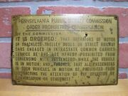 Penna Order Prohibiting Conversation Trolley Bus Street Railway Old Brass Sign