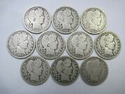 Group Of Ten Circulated Silver Barber Quarters 1898-1916 D Ungraded Uncertified