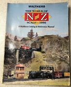 Walthers The World Of N And Z Scale Model Railroad 1986 Catalog Reference Manual