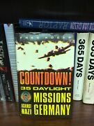 Countdown 35 Daylight Missions Against Nazi Germany By Fred Koger Signed 1st