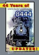 44 Years Of Union Pacific's 8444 Pentrex Dvd Up 4-8-4 Cheyenne Denver Steam