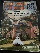 Vintage Gone With The Wind Cookbook Famous Southern Cooking Recipes Undated