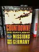 Countdown 35 Daylight Missions Over Germany By Fred Koger Signed First Edition