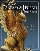 Carving Fantasy And Legend Figures In Wood Patterns And Instructions For Dragons…