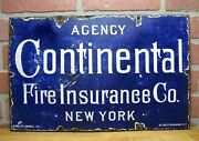 Continental Fire Insurance Ny Antique Porcelain Sign Patent Enamel Co W Broadway