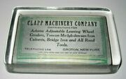 Vintage Advertising Glass Paperweight - Clapp Machinery Company - Groton Ny