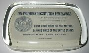 Vintage Advertising Glass Paperweight - Provident Institution For Savings Boston
