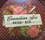 Canadian Ace Beer And Ale Ham And Hamsteaks Old Ad Sign Tin Tip Tray Usa