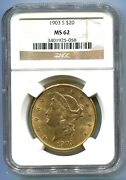 1903-s 20 Liberty Double Eagle Ngc Ms62 Ms-62 Better Date San Francisco Mint