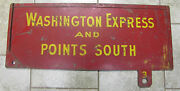 Washington Express And Points South Old Railroad Station Train Sign 2 Sided Rr