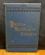 Rocks, Minerals And Stocks By Frederick H. Smith 1882