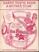 Daddy Youand039ve Been A Mother To Me June Haver Oh You Beautiful Doll Sheet Music