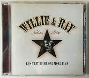 Willie Nelson And Ray Price Run That By Me One More Time Pre-owned Cd