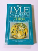 The Lyle Antiques And Their Values China Indentification And Price Guide Paperback