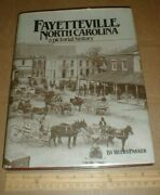 Vtg Pictorial History Fayetteville North Carolina Cumberland County Nc Book