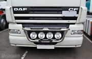 To Fit Daf Cf Pre 2014 Stainless Steel Front Grill Light Bar A + Round Spot Lamp