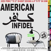 Infidel American Text Top Arabic Infidel Isis Patriot Military Decal Sticker