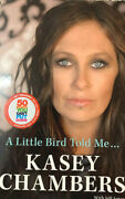 A Little Bird Told Me Andndash Kasey Chambers