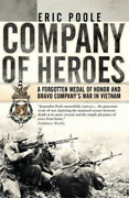 Poole Eric-company Of Heroes A Forgotten Medal Of Honor An Uk Import Book New
