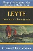 Leyte History Of United States Naval Operations In Wwii Vol 12 1988 Flawless