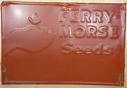 Ferry Morse Seeds Old Embossed Tin Metal Advertising Sign Farm Seed