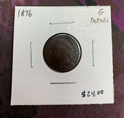 1876 U.s. Indian Head Penny Cent Good Details 2.95 Max Shipping C4404