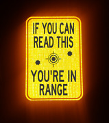 If You Can Read This You're In Range Road Sign, 18x12, No Trespassing, Keep Out
