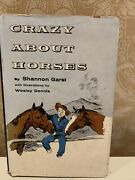 Crazy About Horses By Shannon Garst 1957 Book