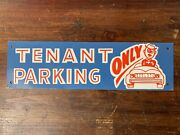 Vtg 50s 60s Tenant Parking Only W/ Guy Humor Tin Metal 14x4 Advertising Sign