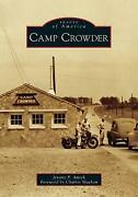 Camp Crowder Images Of America, Amick, Jeremy P., Paperback