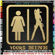 - Cowgirl Yours And Mine Sexy Country Rodeo Cowboy Horse Truck Pickup Sticker Deca