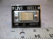 Vintage Live Well Aerator Control Switch Dash Panel