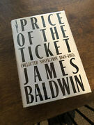 The Price Of The Ticket James Baldwin-hc-nice Condition-oop-seminal Collection