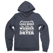 I Know How To Load More Than A Washer Dryer Shotgun Hooded Sweatshirt Hoodie