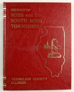 Vermilion County Illinois Ross And South Ross Township Il Family History Book