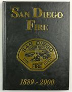 San Diego Fire Department 2000 Ca California Firefighter History Year Book
