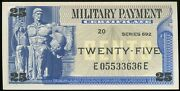 Series 692 Military Payment Certificate Mpc 25 Cents Crisp