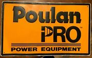 Original Authentic 1970and039s Poulan Pro Tin Chainsaw Sign 29 X18 Stout Industries