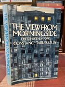 The View From Morningside One Family's New York Constance Taber Colby 1978 1st