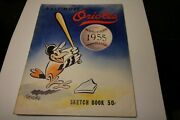 1955 Baltimore Orioles Official Mlb Baseball Sketchbook Yearbook Rare
