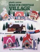 Home For Christmas Village Book 2 Keepsakes Plastic Canvas Pattern Booklet New